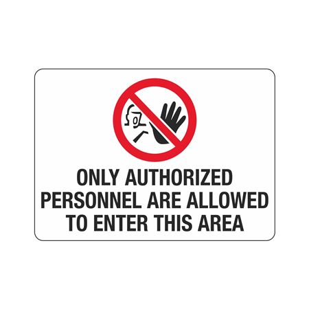 Gate Directional - Only Authorized Personnel Sign - 10 x 14