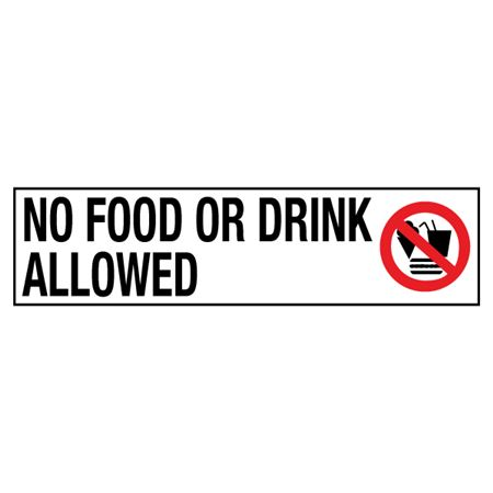No Food or Drink Allowed - 2 in. x 8 in.