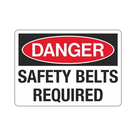 Danger Safety Belts Required Sign
