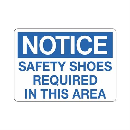 Notice Safety Shoes Required In This Area Sign
