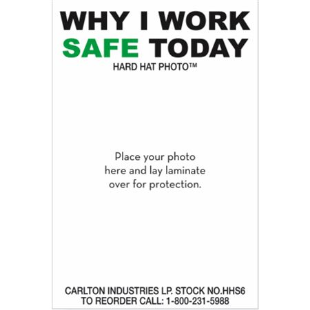Why I Work Safe Today-Personalized Hard Hat Decal PK/50-3x2
