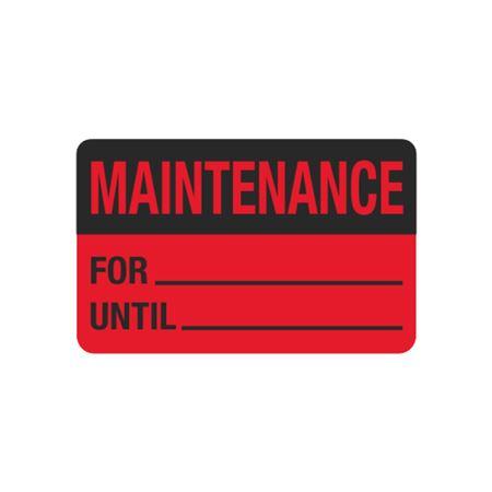 Calibration Hot Labels - Maintenance For__ Until__ 1.5 x 2.375