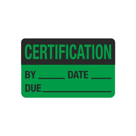 Calibration Hot Labels - Certification By____ Date____Due____ 1.5 x 2.375