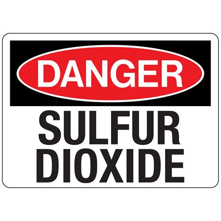 Danger Sulfur Dioxode (Hazmat) Sign