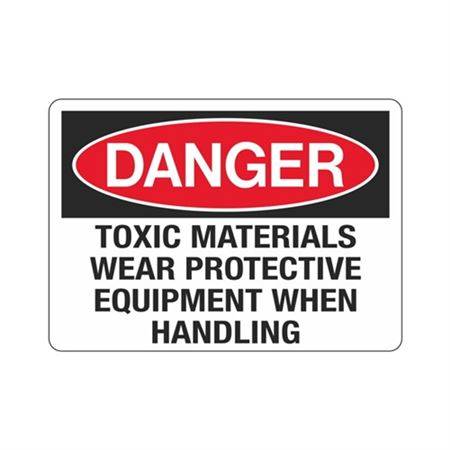Danger Toxic Materials W … ment When Handling Sign