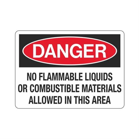 Danger No Flammable Liqu … lowed in This Area Sign