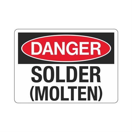 Danger Solder (Molten) Sign