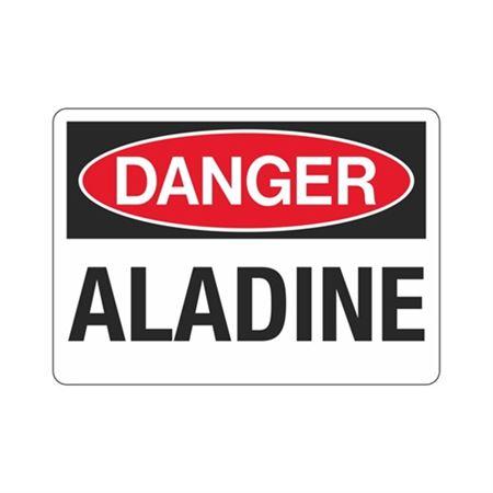 Danger Aladine Sign