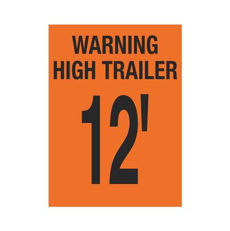 Trailer Markings - Warning High Trailer - 12' 11 x 15