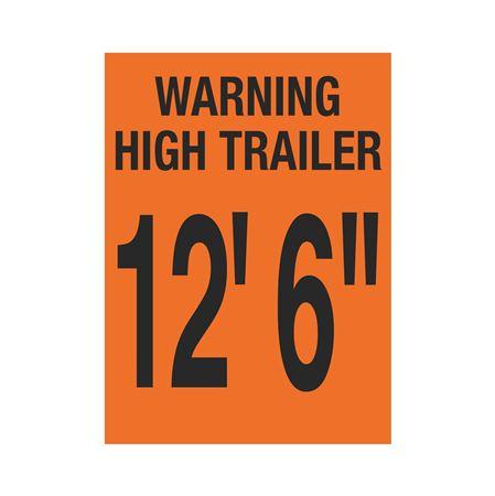 """Trailer Markings - Warning High Trailer - 12' 6"""" 11 x 15"""