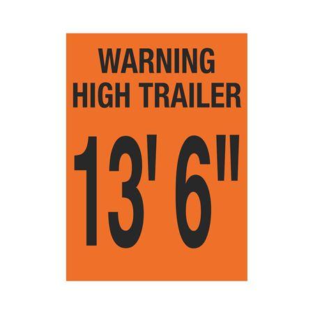 """Trailer Markings - Warning High Trailer - 13' 6"""" 11 x 15"""