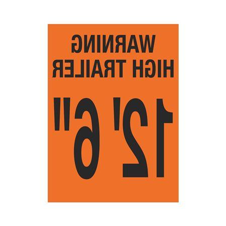 "Trailer Markings - Warning High Trailer - 12' 6"" Reversed 11 x 15"