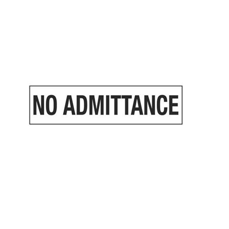 No Admittance - 2 in. x 8 in.