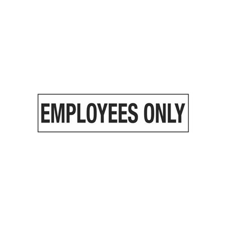 Employees Only - 2 in. x 8 in.