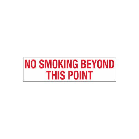 No Smoking Beyond This Point - 2 in. x 8 in.