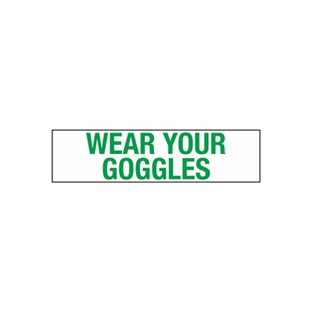Wear Your Goggles - 2 in. x 8 in.