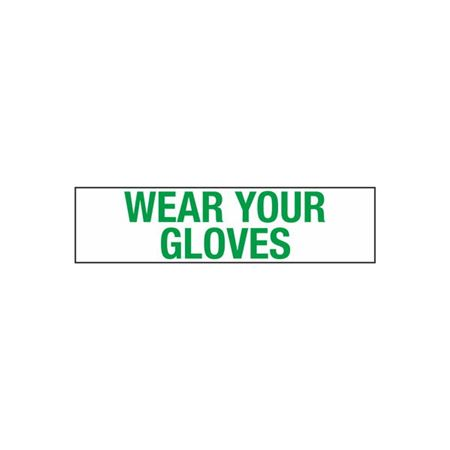 Wear Your Gloves Decal - 2 in. x 8 in.