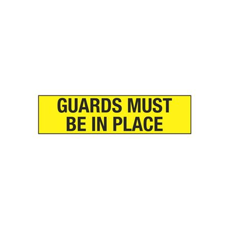 Guards Must Be in Place - 2 in. x 8 in.