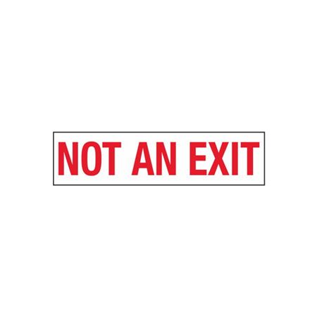 Not an Exit - 2 in. x 8 in.