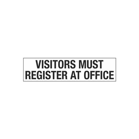 Visitors Must Register at Office - 2 in. x 8 in.