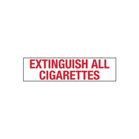 Extinguish All Cigarettes - 2 in. x 8 in.