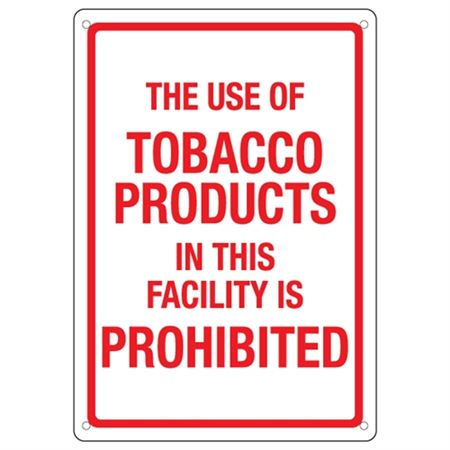 The Use of Tobacco Produ … lity is Prohibited Sign