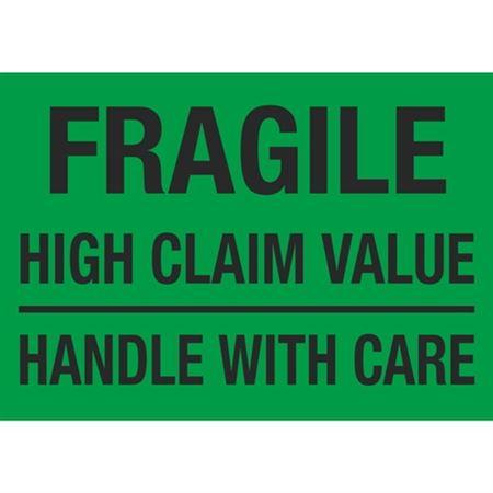 Fragile High Claim Value Handle With Care - 7 x 10
