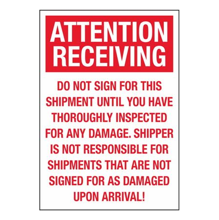 Attention Receiving Do Not Sign For This Shipment - 7 x 10