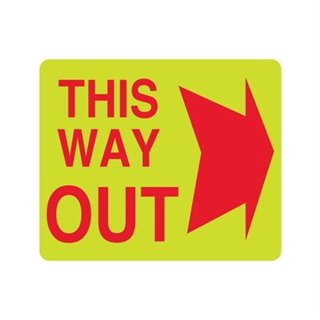 Luminescent (This Way Out Right) 10x12 Sign