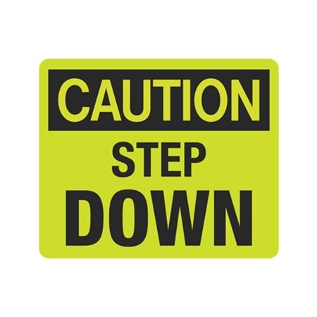 Luminescent Caution Step Down 10x12 Sign