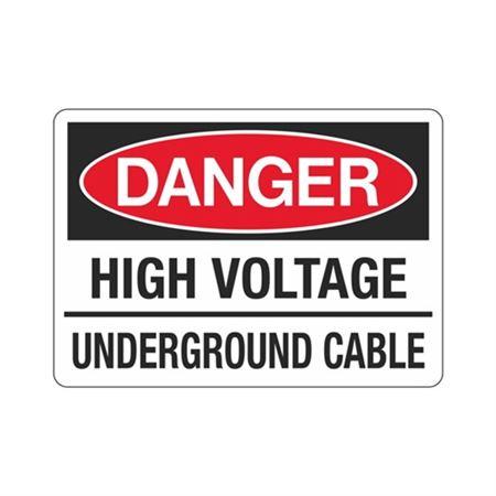 Danger High Voltage Underground Cable Sign