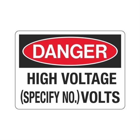 Danger High Voltage (Specify No.) Volts Sign