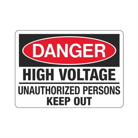 Danger High Voltage Unauthorized Persons Keep Out Sign