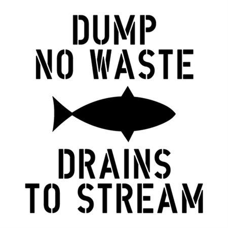 Dump No Waste Drains to Stream Stencil - 24 in. x 24 in.