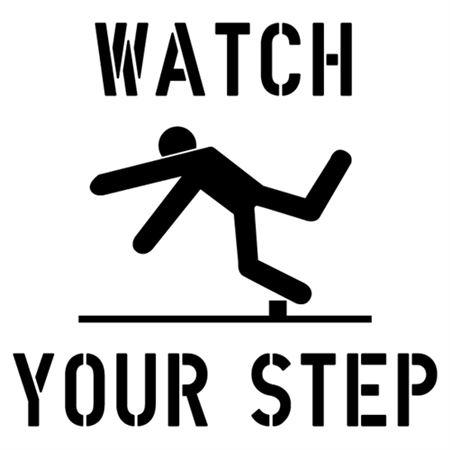 Watch Your Step Stencil - 2' x 2'