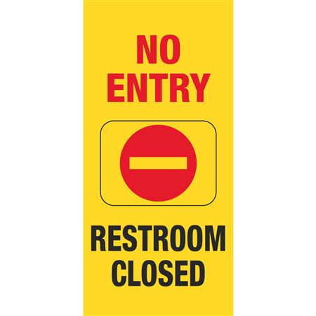 Safety Floor Signs - No Entry, Restroom Closed 25.5 x 10 x 1.5