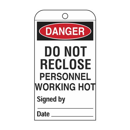 Self-Laminating Tags-Danger Do Not Reclose 3 1/8x5 5/8 in.