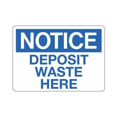 Notice Deposit Waste Here Sign