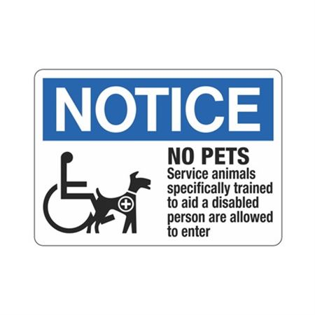 NoticeNoPets ServiceAnimalsSpecifically TrainedAreAllowed