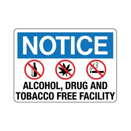Notice Alcohol Drug And Tabacco Free Facility Sign