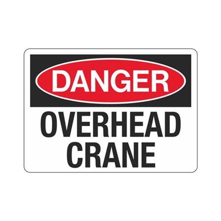 Danger Overhead Crane Sign