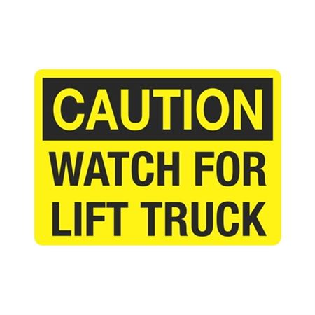 Caution Watch For Lift Truck Sign