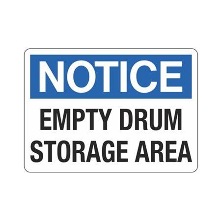 Notice Empty Drum Storage Area Sign
