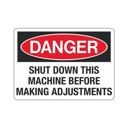DangerShutDownThisMachineBefore MakingAdjustments
