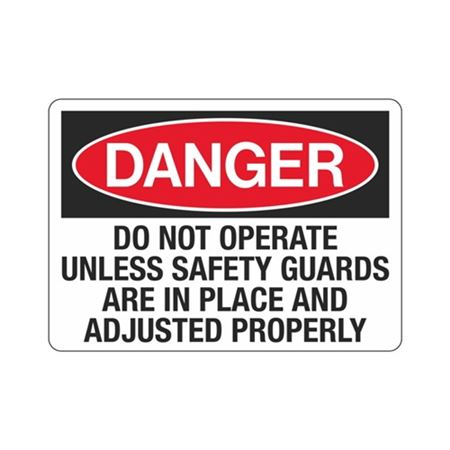 DangerDoNotOperateUnlessSafety GuardsAreInPlace/Adjust.