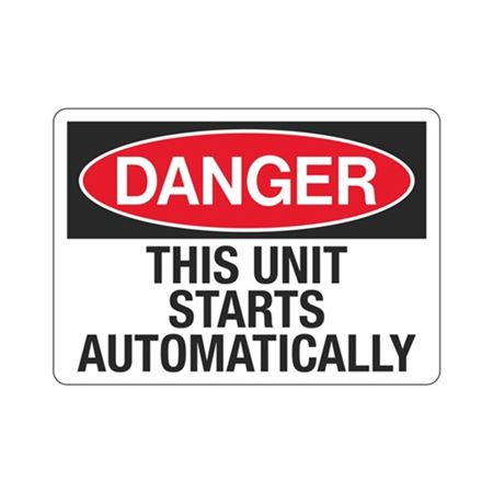 Danger This Unit Starts Automatically Sign