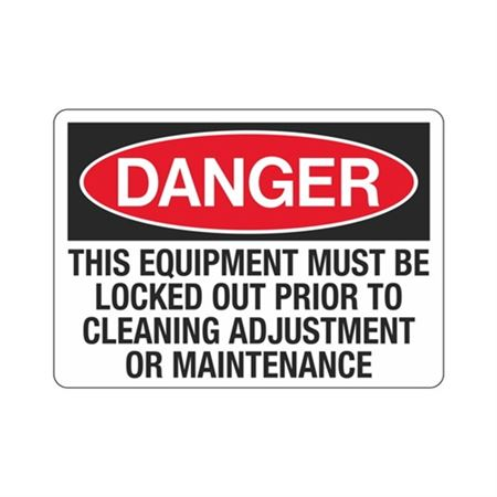Equipment Must Be Locked Out Prior To Cleaning/Maintenance
