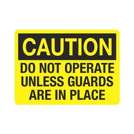 CautionDoNotOperateUnlessGuardsAre InPlace