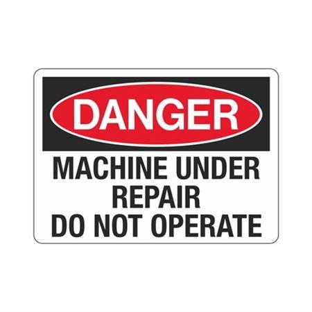 Danger  Machine Under Repair Do Not Operate  Sign