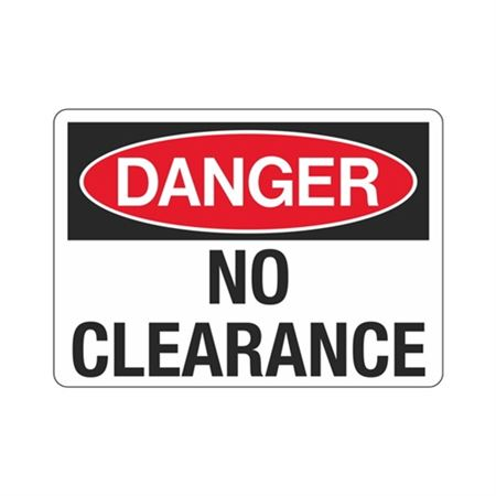 Danger  No Clearance  Sign